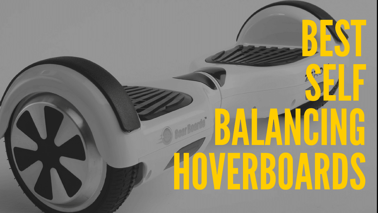 best_self_balancing_hoverboards